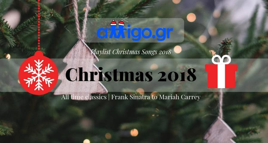 christmas songs 2018 - xristougenniatika tragoudia - christmas playlist 2018